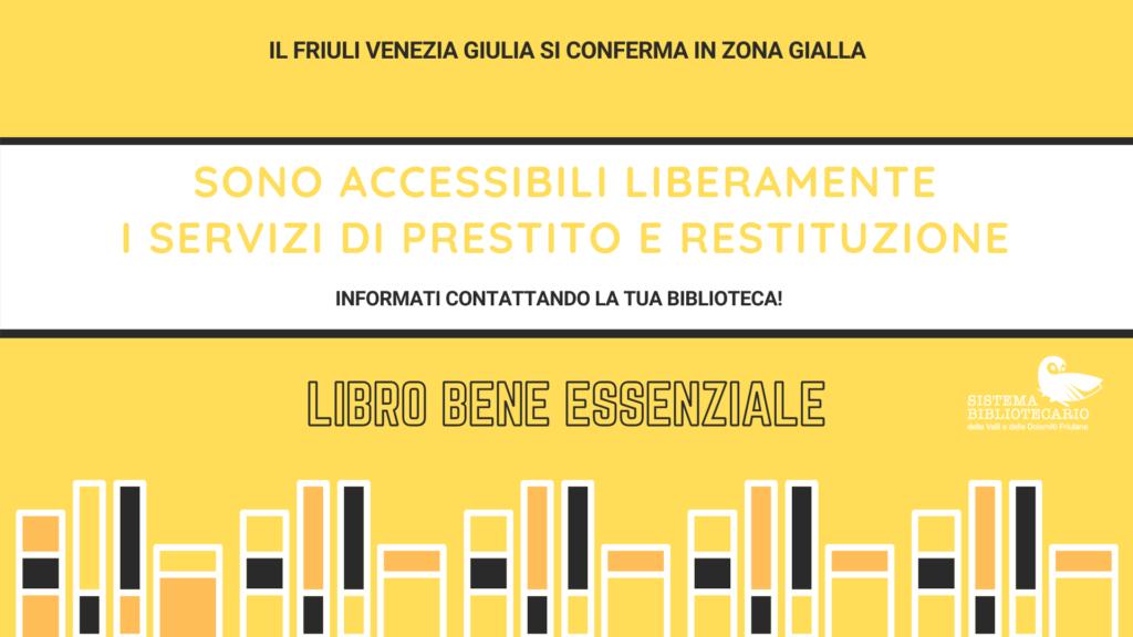 Zona Gialla FVG: disposizioni delle biblioteche